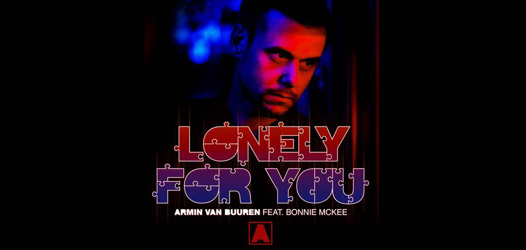Armin Van Buuren feat. Bonnie McKee - Lonely For You